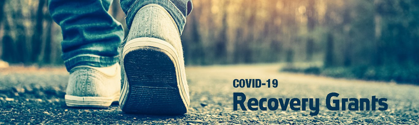 COVID-19 Recovery Grants