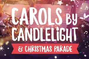 Carols by Candlelight and Christmas Parade 2018